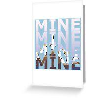 Mine Greeting Card
