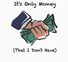 It's Only Money by Ron Marton
