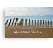 Your Masterpiece Canvas Print