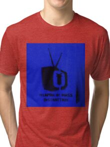 Weapon of mass distraction  Tri-blend T-Shirt