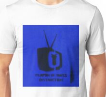 Weapon of mass distraction  Unisex T-Shirt