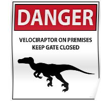 Keep the Gate Closed Sign (Raptors) Poster