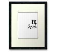 Hello, Cupcake Framed Print