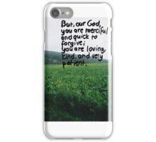 Nehemiah 9: God is.. iPhone Case/Skin