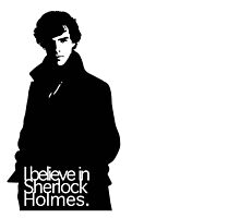 Believe in Sherlock by nerdsilhouettes