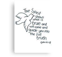John 16: The Spirit guides Canvas Print