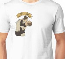 PAL LOVE Unisex T-Shirt