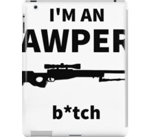 I'm an AWPER iPad Case/Skin