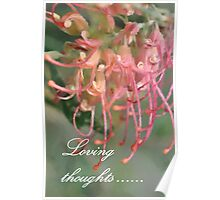 """""""Loving thoughts...."""" Poster"""