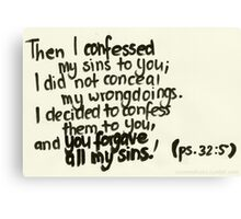 Psalm 32: You forgave my sins Canvas Print