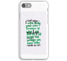 Isaiah 43: I wipe away your sins iPhone Case/Skin