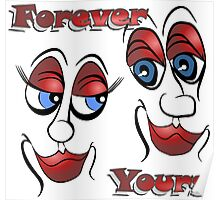 Cartoon Eyes - Forever Yours Poster