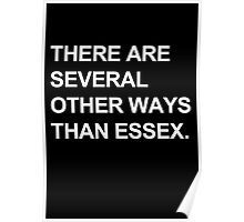 """Other Ways Than Essex"" - TOWIE / The Only Way Is Essex Design [WHITE TEXT] Poster"