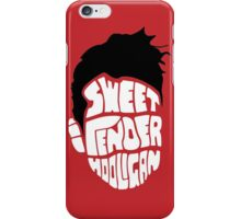 Sweet and Tender Hooligan iPhone Case/Skin