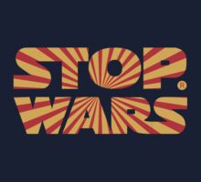 STOP WARS STAR WARS by ALAN NAJMAN