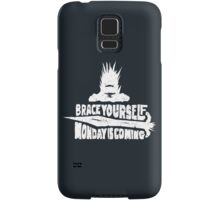 Monday is Coming (Game of Thrones) (White) Samsung Galaxy Case/Skin