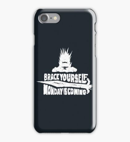 Monday is Coming (Game of Thrones) (White) iPhone Case/Skin
