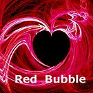 *MY HEART FOR RED BUBBLE* by Van Coleman