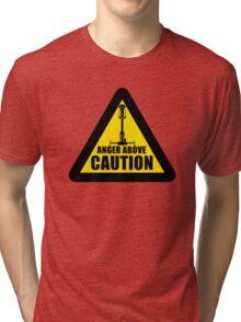 Caution... Tri-blend T-Shirt
