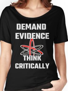 Demand Evidence Think Critically Women's Relaxed Fit T-Shirt
