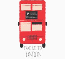 Take Me to London - Red Double Decker Bus  Unisex T-Shirt