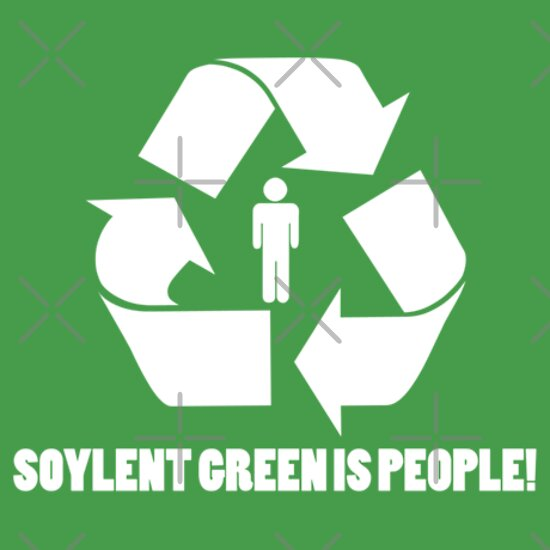 Soylent green is people t shirts hoodies by benclark for Soylent green is people