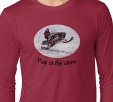Play In the Snow (black) Long Sleeve T-Shirt