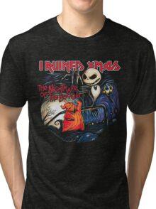 I Ruined Xmas Tri-blend T-Shirt
