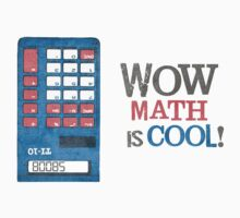 Math is COOL! by Photomunkey