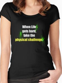 Physical Challenge Women's Fitted Scoop T-Shirt
