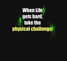 Physical Challenge Unisex T-Shirt