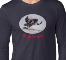 Play In the Snow Long Sleeve T-Shirt