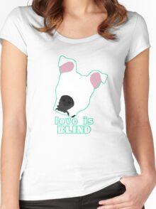 Love is Blind white Women's Fitted Scoop T-Shirt