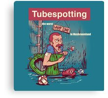 Tubespotting Canvas Print