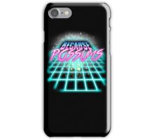 Because Possums (80's Sci-Fi) iPhone Case/Skin