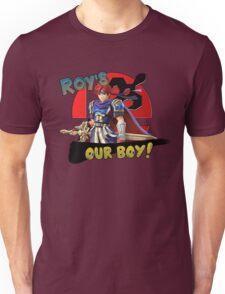 Roy's Our Boy! Unisex T-Shirt
