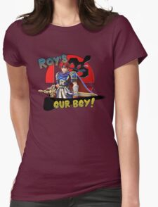 Roy's Our Boy! Womens Fitted T-Shirt