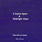 It Came Upon A Midnight Clear...My New children's Book by MaeBelle
