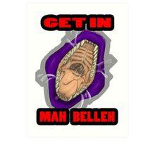 Get In Mah Belleh Purple Art Print