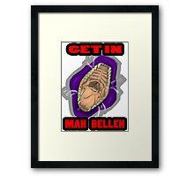 Get In Mah Belleh Purple Framed Print