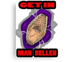 Get In Mah Belleh Purple Canvas Print
