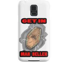 Get In Mah Belleh White Samsung Galaxy Case/Skin