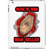 Get In Mah Belleh Red iPad Case/Skin
