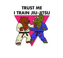 Trust Me I Train Jiu-Jitsu Photographic Print