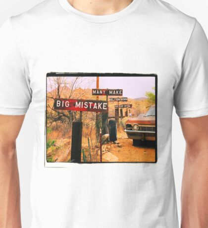 Big Mistake Unisex T-Shirt