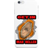 Get In Mah Belleh Orange iPhone Case/Skin