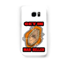 Get In Mah Belleh Orange Samsung Galaxy Case/Skin