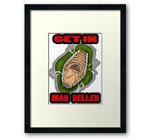 Get In Mah Belleh Green Framed Print