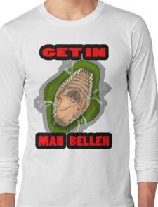 Get In Mah Belleh Green Long Sleeve T-Shirt