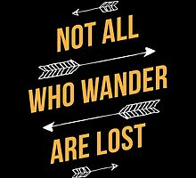 Not All Who Wonder Are Lost by hocapontas